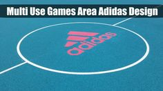 Multi Use Games Area Adidas Design
