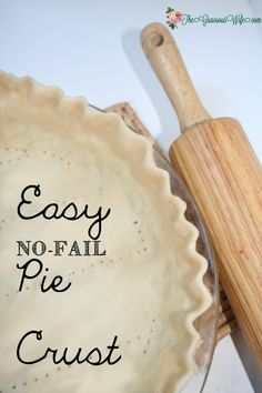 Easy No-Fail #Pie Crust recipe comes out perfect, flaky, and delicious. Every. Time. Just shortening, flour and water.