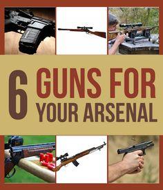 6 Survival Guns For Your Arsenal | #survivallife www.survivallife.com
