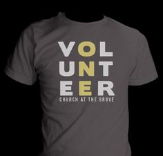T-shirt design For Church At The Grove Volunteers Youth Group Shirts, Youth Group Rooms, Church Design, Church Graphic Design, Church Lobby, Church Foyer, Church Events, Volunteer Gifts, Ministry Ideas