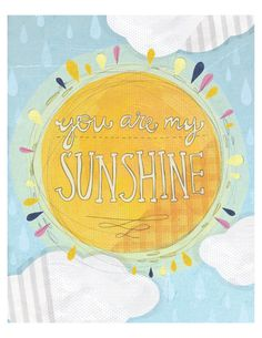 You are my sunshine 8x10 Print by yellowbuttonstudio on Etsy