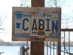 """License plate """"Cabin"""" sign!"""