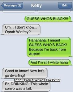 funny auto-correct texts - 15 Most Popular Autocorrects From March 2011 Clean Funny Jokes, Funny Text Fails, Funny Text Messages, Funny Texts, Hilarious, Epic Texts, Funny Sms, You Funny, Funny Quotes