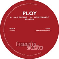 Ploy I Sala One Five | Hessle Audio I HES028 I releases February 19, 2016