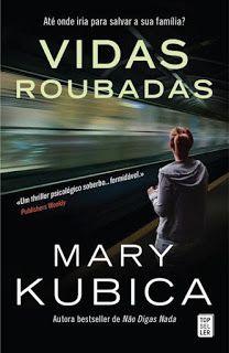 Manta de Histórias: Vidas Roubadas de Mary Kubica - Novidade Topseller...