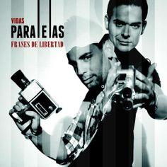 """""""Frases de libertad"""" VIDAS PARALELAS www.deuvedemusic.com"""