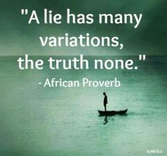 Stop lying and tell the truth already...