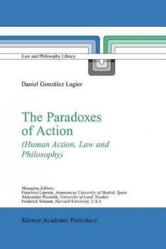 The Paradoxes of Action: