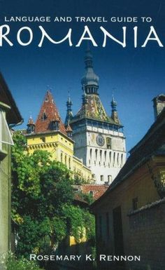 Language and Travel Guide to Romania « LibraryUserGroup.com – The Library of Library User Group