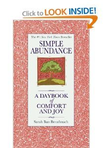 Simple Abundance: A Daybook of Comfort and Joy: Sarah Ban Breathnach: 9780446563598: Amazon.com: Books