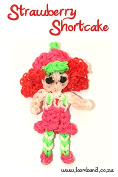 Strawberry Shortcake Loom Band Figurine Tutorial, instructions and videos on hundreds of loom band designs. Shop online for all your looming supplies, delivery anywhere in SA.