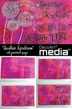 """""""Scatter Kindness As You Go"""" Art Journal Pages -- Create an uplifting art journal page with DecoArt Media.® #mixedmedia #decoartmedia #decoartprojects"""