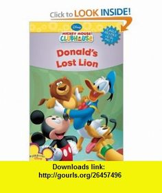 Donalds Lost Lion (Mickey Mouse Clubhouse Early Reader - Level 1) (9781423109846) Susan Ring, Disney Storybook Artists , ISBN-10: 1423109848  , ISBN-13: 978-1423109846 ,  , tutorials , pdf , ebook , torrent , downloads , rapidshare , filesonic , hotfile , megaupload , fileserve