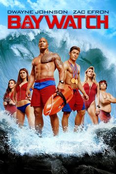Baywatch - The reviews are right about this movie.
