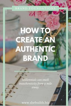 How to Create an Authentic Brand