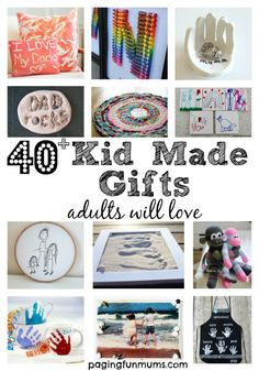 40+ kid made gifts adults will love