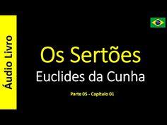 Euclides da Cunha - Os Sertões (Áudio Livro): Euclides da Cunha - Os Sertões - 25 / 49