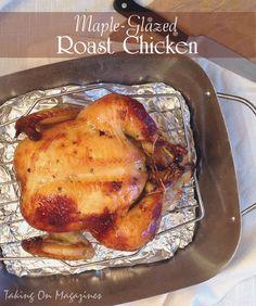 [American] Maple-Glazed Roast Chicken | Taking On Magazines | www.takingonmagazines.com