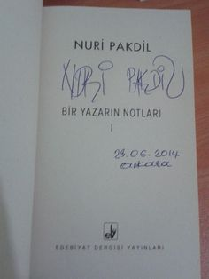 Üstad Nuri Pakdil.. Bir Yazarın Notları 1