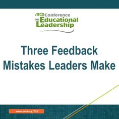Are you struggling giving your teachers feedback? ASCD author Robyn Jackson shares some of the biggest mistakes leaders can make when giving feedback to teachers. She also shares ways to correct those mistakes.