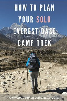 How To Plan Your Everest Base Camp Hike | What To Pack For Everest Base Camp Trek | Adventurous Trails | Hiking Everest Base Camp | Everest Base Camp | Climbing Everest | Hiking EBC Solo | Hiking Everest Base Camp Solo | Mountain Climbing | Mountain Inspiration | Travel Asia | Backpacking Nepal | Backpacking Asia | Trekking in Nepal | Hiking In The Himalayas | Climbing Mountains | Adventure Travel | What To Pack | Packing Guide To Everest Base Camp | Everest Base Camp Solo