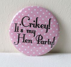 Polka Dot Personalised Hen Party Badges Quirky Individual Handmade Can Be Cly Alternative Bacherlorette