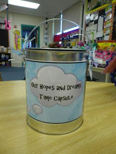 Back to School Activity- Hopes and Dreams    Looking for a Back to School Activity?  Create a Classroom Time Capsule to open in May/June.