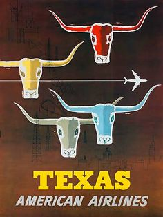 Texas - Longhorns - American Airlines - Vintage Airline Travel Poster by Joseph Charles Parker - Master Art Print - x Air France, Texas Longhorns, Voyage Usa, Image Deco, Airline Travel, Air Travel, Travel Ads, Vintage Travel Posters, Vintage Airline
