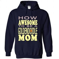 How awesome to be a Goldendoodle Mom - #lace tee #moda sweater. PURCHASE NOW => https://www.sunfrog.com/Pets/How-awesome-to-be-a-Goldendoodle-Mom-NavyBlue-43851744-Hoodie.html?68278