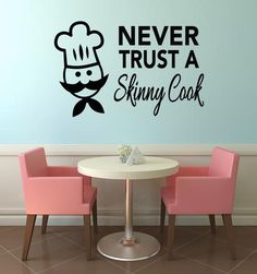 Never Trust A Skinny Cook Kitchen Wall Sticker - Black