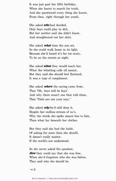The way it is by Erin Hanson. She has become one of my favourite poets recently, she writes her poems beautifully and leaves thought-provoking messages