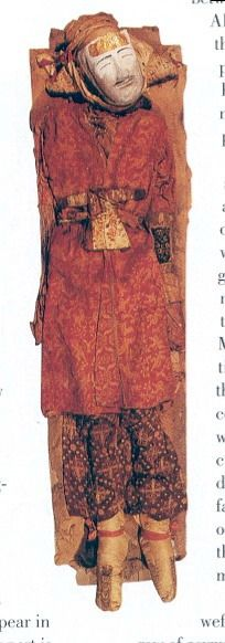 Han-Jin Yingpan Xinjiang mummy is wearing Bactrian wool in Greek style and Chinese silk pants. (I'm guessing he was a wealthy traveler or trader of some sort, maybe many people borrowed from foreign fashions???)