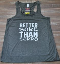 Better Sore Than Sorry Racerback Tank Top - Crossfit Tank Top - Fitness Tank Top on Etsy, $19.99