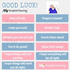 "Other ways to say ""good luck"" - MyEnglishTeacher.eu"