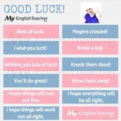 "Other ways to say ""good luck"" - MyEnglishTeacher.eu"