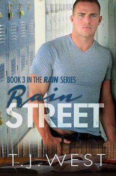 Author Sandra Love: Rain Street by: TJ West Cover Reveal