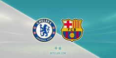 Chelsea vs Barcelona - Football Predictions and Betting Tips Football Predictions, Uefa Champions League, Juventus Logo, Porsche Logo, Chelsea, Barcelona, Join, App, Group