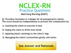 Med-Surg Nursing Practice Questions with Answers and Rationales: http://www.nursebuff.com/nclex-practice-questions-medical-surgical-nursing/