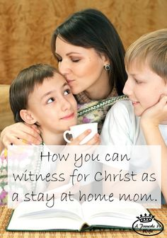 Is witnessing to others as a stay at home mom impossible? Do you feel guilt because you are so busy raising littles that you don't have time to work for God