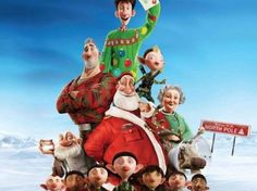 Arthur Christmas - one of my all time favorite Christmas movies. Super funny.