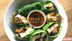 Collard Greens Wraps filled with Chipotle Lime Tofu and Butternut squash and Black Beans! Vegan Collard Greens, Collard Green Wraps, Tofu Wraps, Wrap Recipes, Chipotle, Butternut Squash, Black Beans, Lime, Chicken