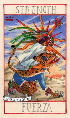 The Aztec Tarot - Fuerza Tarot Cards Major Arcana, Strength Tarot, Fortune Telling Cards, Online Tarot, Aztec Art, Mesoamerican, Indigenous Art, Oracle Cards, Tarot Decks