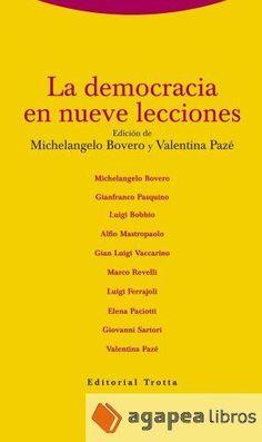 La democracia en nueve lecciones.   Trotta, 2014.