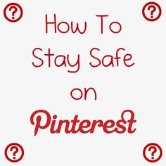 Tips for staying safe on Pinterest- I encourage everyone to REPIN and SHARE with family and friends. This article saved me from clicking on a malicious pin!
