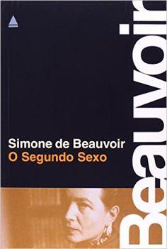 O Segundo Sexo - Livros na Amazon.com.br