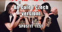 An Cafe ( Czech version)