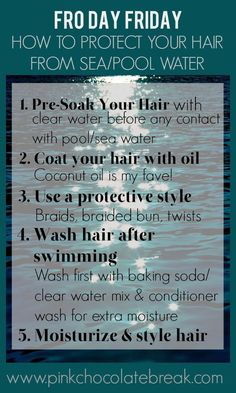 How to protect your natural hair from sea and pool water. This is good to know since my hair sees pool water at least 5 days a week in the summer! Natural Hair Care Tips, Be Natural, Natural Hair Journey, Natural Hair Styles, Natural Girls, Protective Style Braids, Protective Styles, Healthy Hair Tips, Black Hair Care