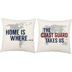 Home Where the Coast Guard Takes Us Throw Pillows