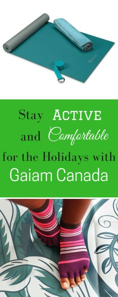 Stay Active and Comfortable for the Holidays with Gaiam Canada