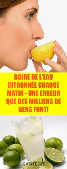 Boire de l'eau citronnée chaque matin - Une erreur que des milliers de gens font!